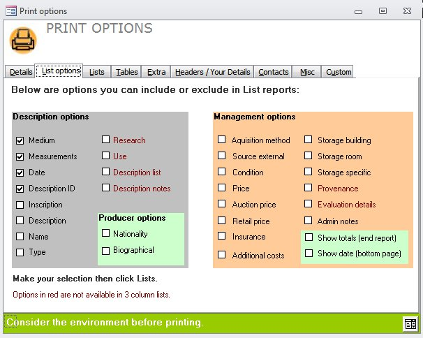 Print Options where you select the fields, sub-reports and totals to display.