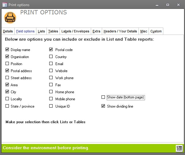 Click the image for a view of: Select which fields to appear on your printed report